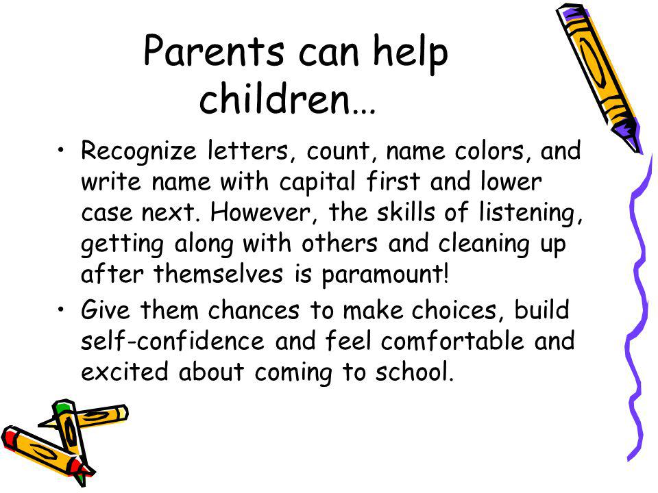 Parents can help children…