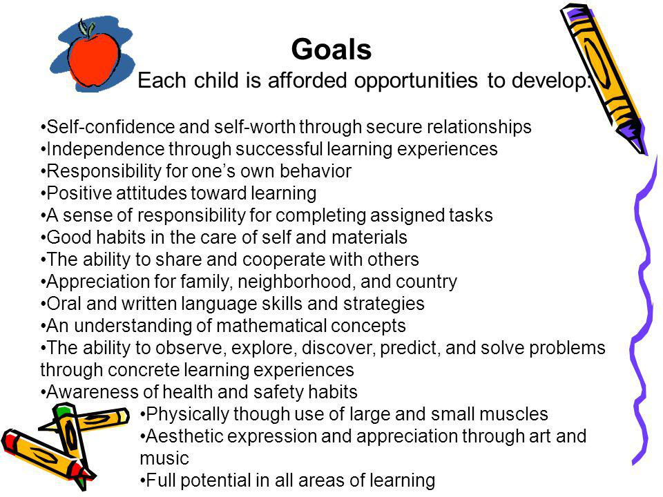 Each child is afforded opportunities to develop: