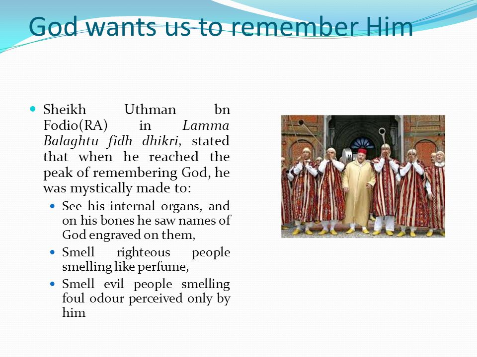 God wants us to remember Him
