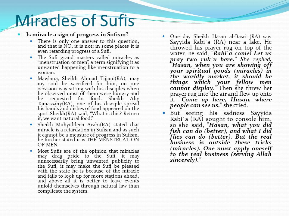 Miracles of Sufis Is miracle a sign of progress in Sufism