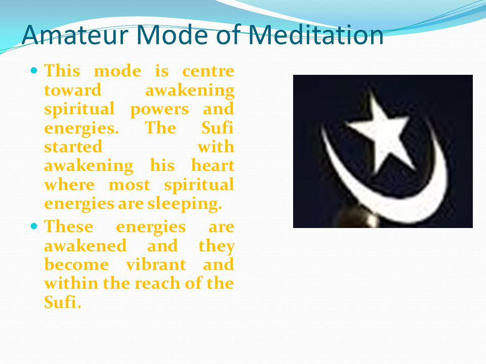 Amateur Mode of Meditation
