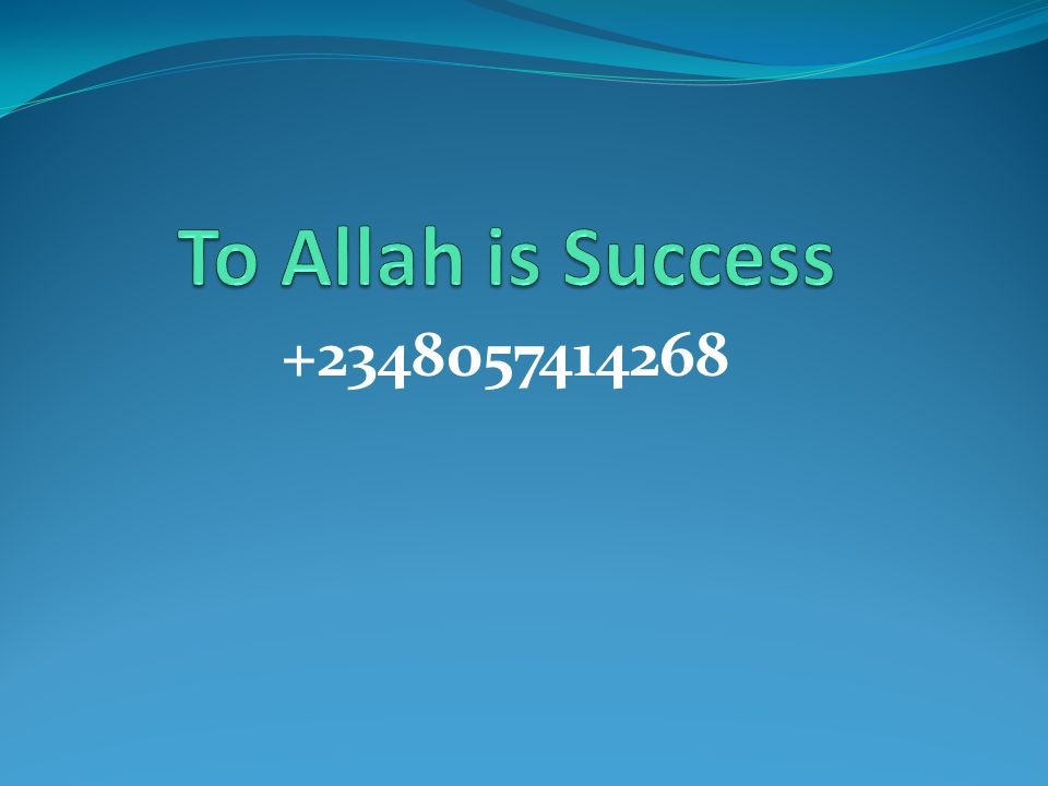 To Allah is Success +2348057414268