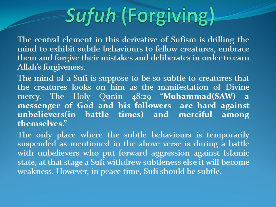 Sufuh (Forgiving)