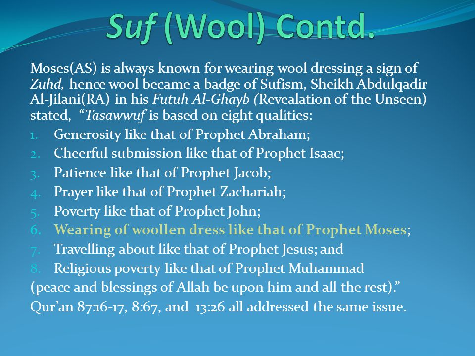 Suf (Wool) Contd.