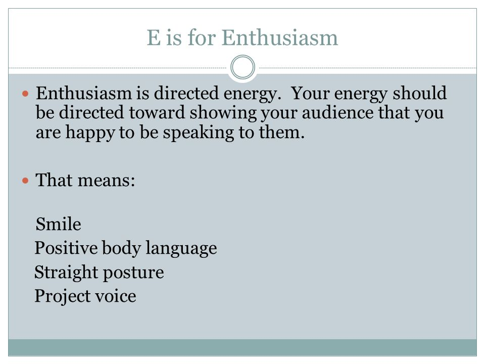 E is for Enthusiasm