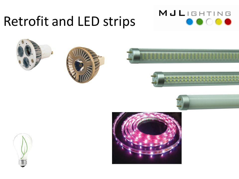 Retrofit and LED strips