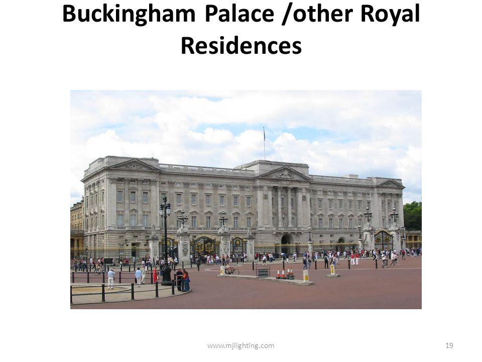 Buckingham Palace /other Royal Residences