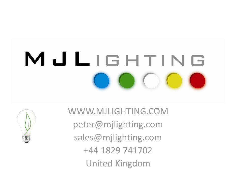 WWW.MJLIGHTING.COM peter@mjlighting.com sales@mjlighting.com +44 1829 741702 United Kingdom
