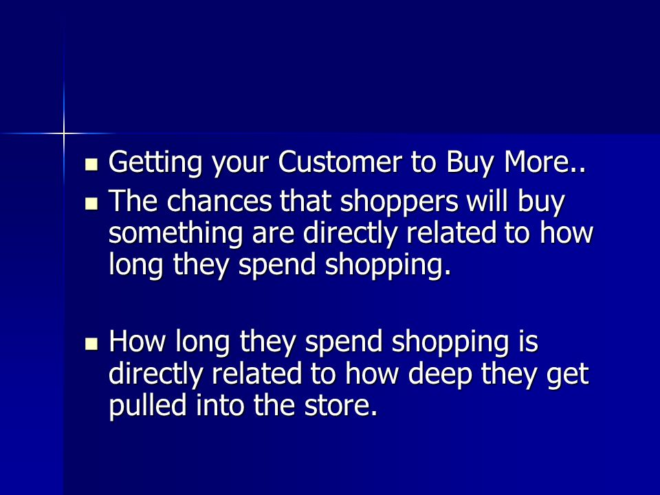 Getting your Customer to Buy More..