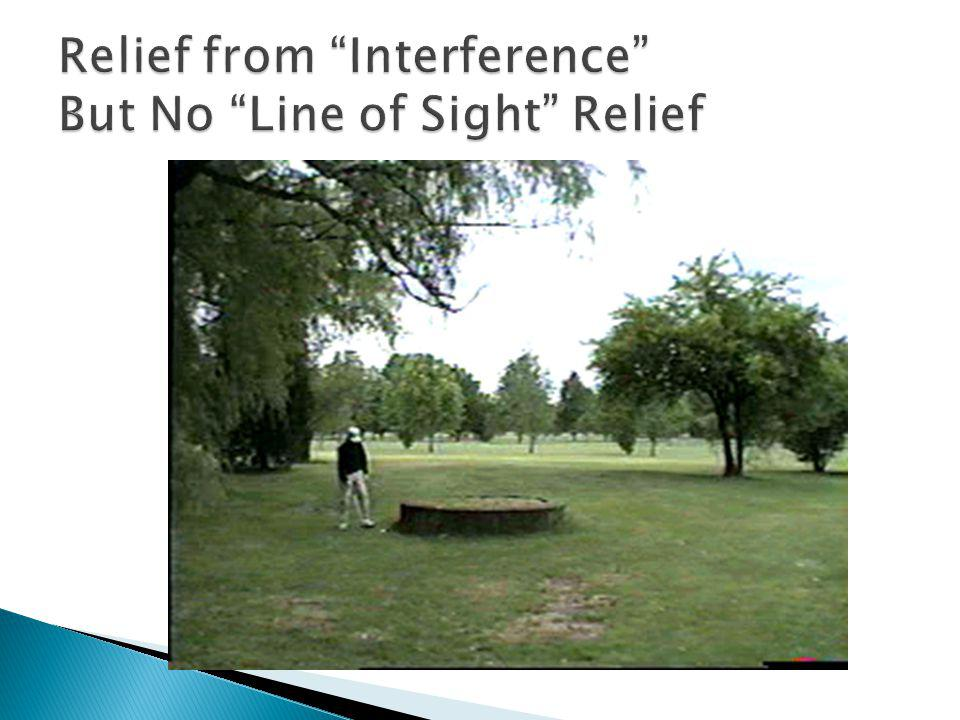 Relief from Interference But No Line of Sight Relief