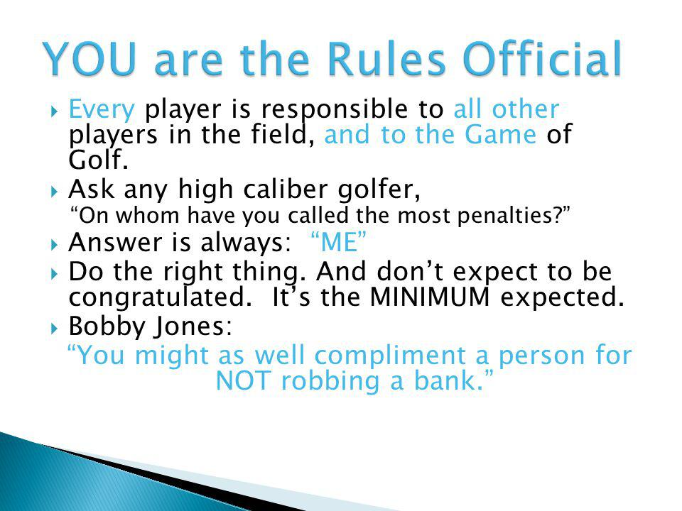 YOU are the Rules Official