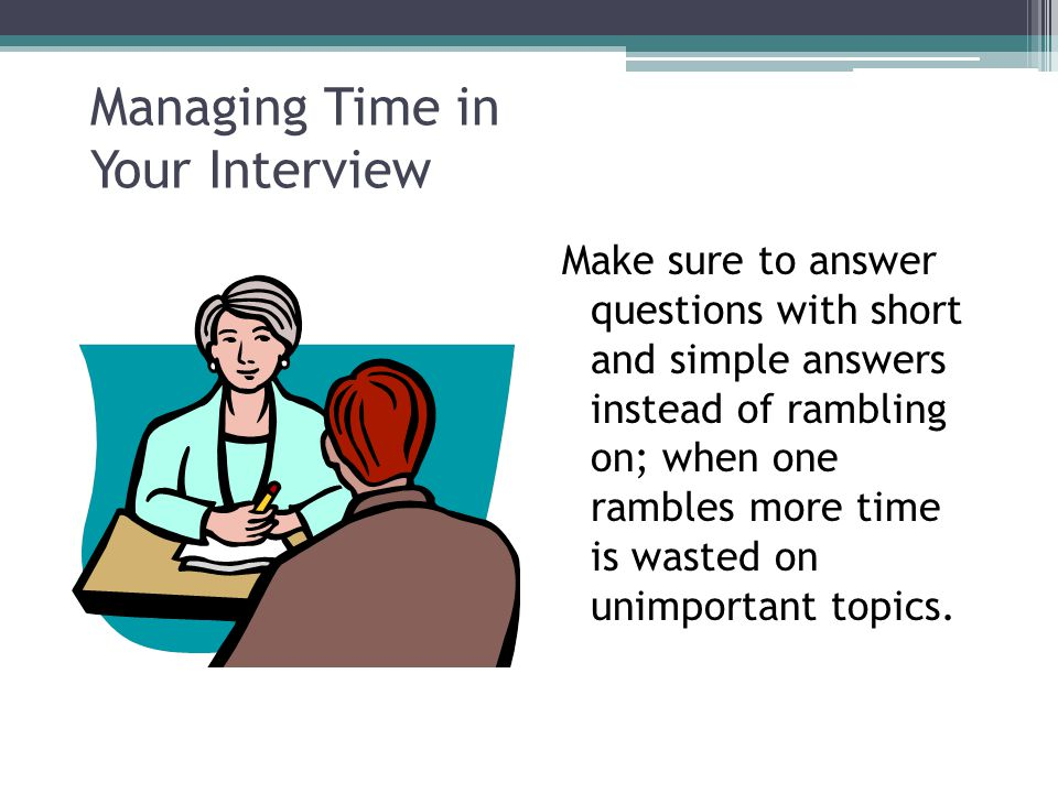 Managing Time in Your Interview