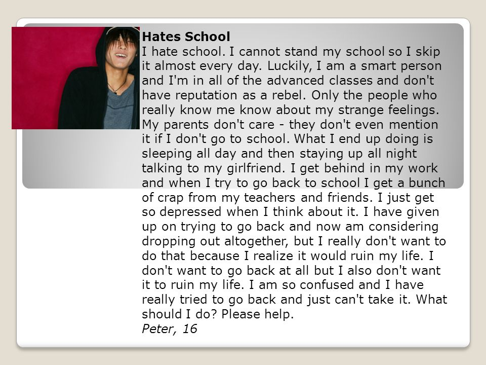 Hates School