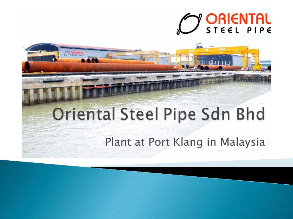 Oriental Steel Pipe Sdn Bhd