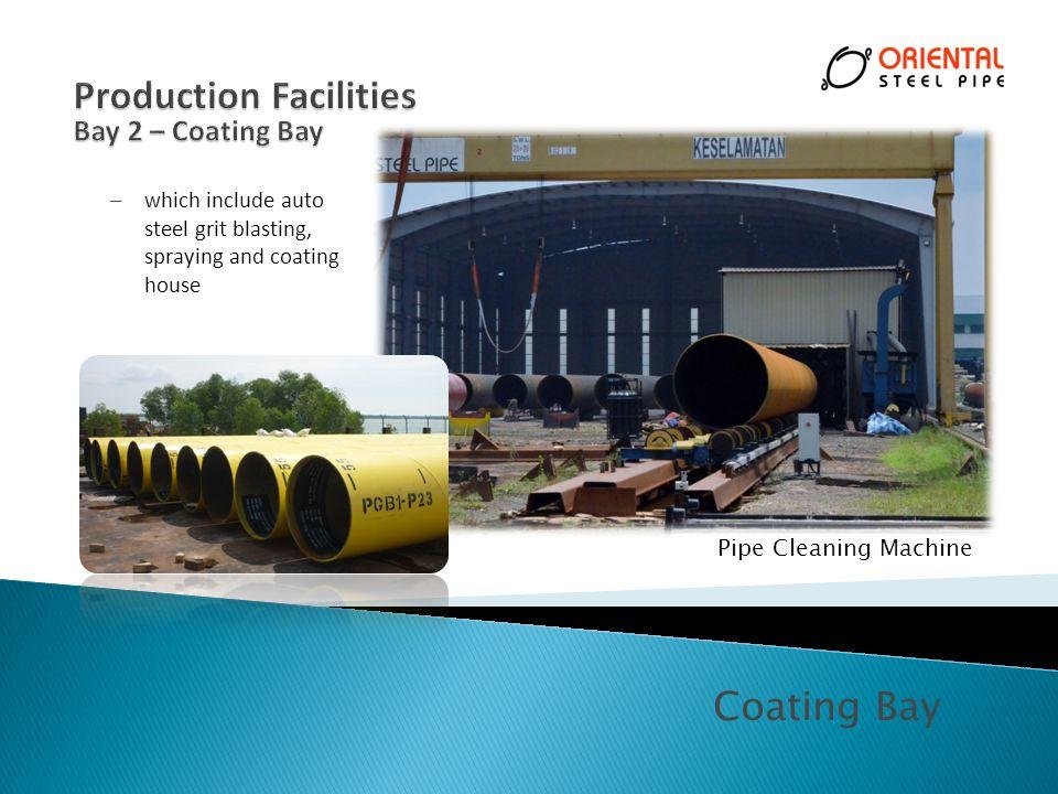 Production Facilities Bay 2 – Coating Bay