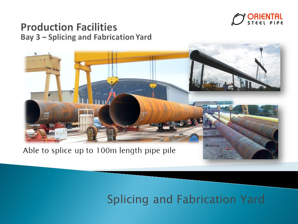 Splicing and Fabrication Yard