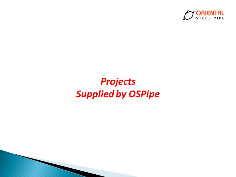 Projects Supplied by OSPipe