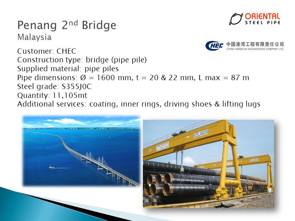 Penang 2nd Bridge Malaysia Customer: CHEC