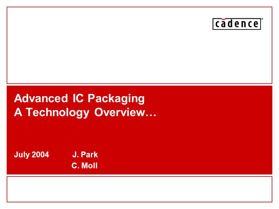 Advanced IC Packaging A Technology Overview…