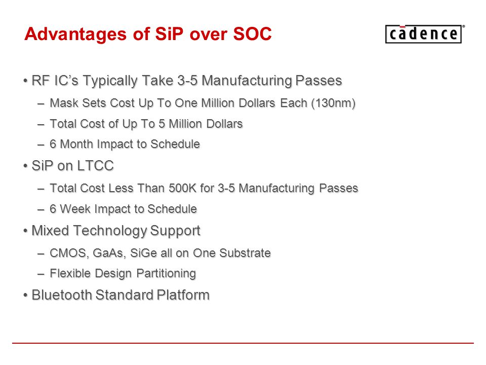 Advantages of SiP over SOC