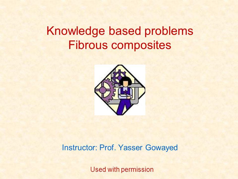 Instructor: Prof. Yasser Gowayed