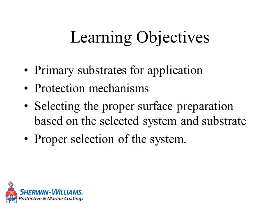Learning Objectives Primary substrates for application