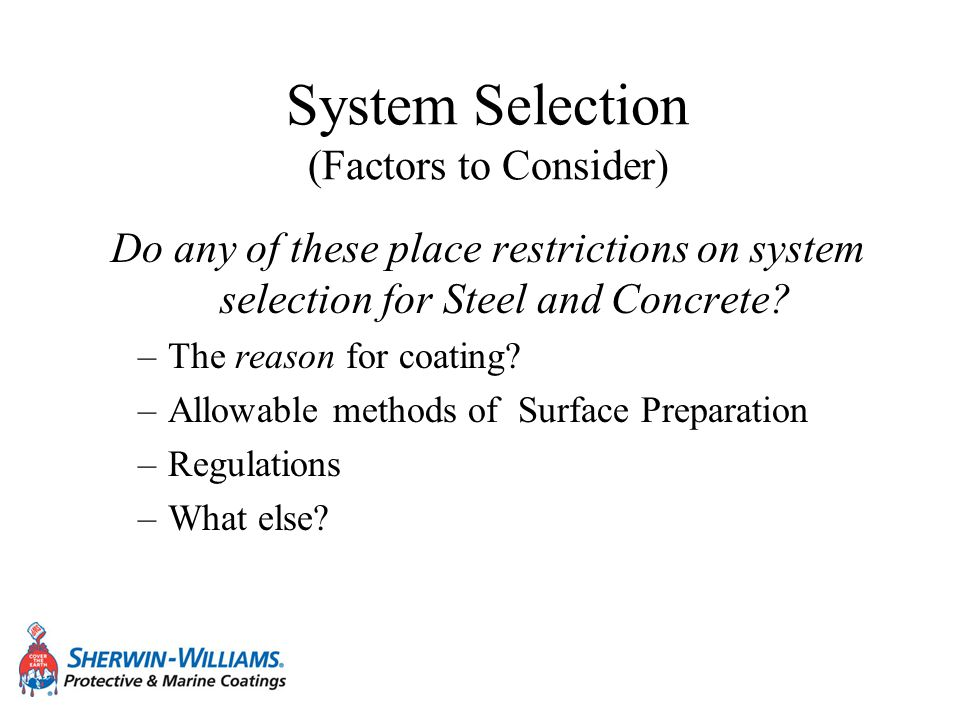 System Selection (Factors to Consider)