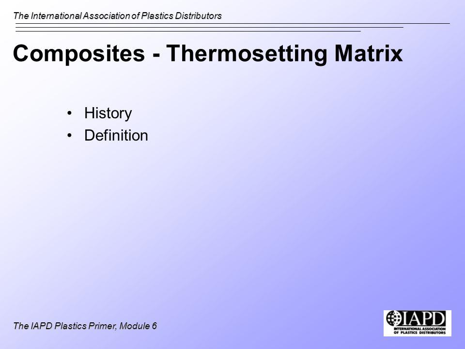 Composites - Thermosetting Matrix
