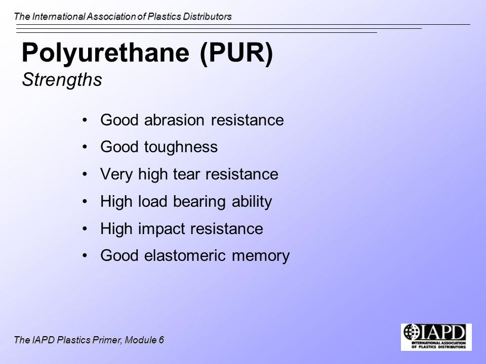 Polyurethane (PUR) Strengths