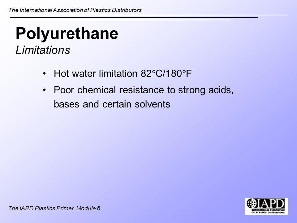Polyurethane Limitations