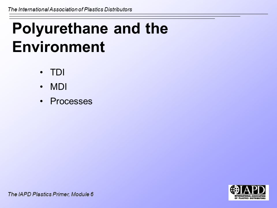 Polyurethane and the Environment