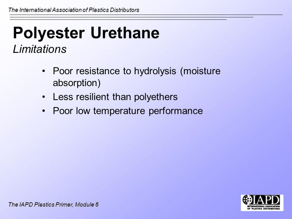 Polyester Urethane Limitations