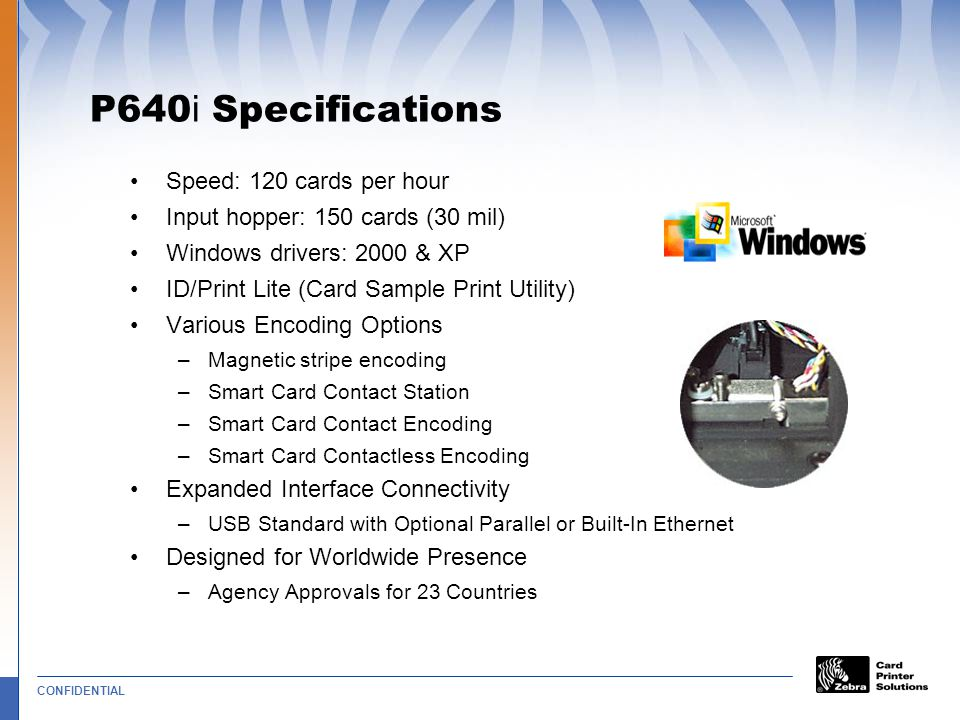 P640i Specifications Speed: 120 cards per hour