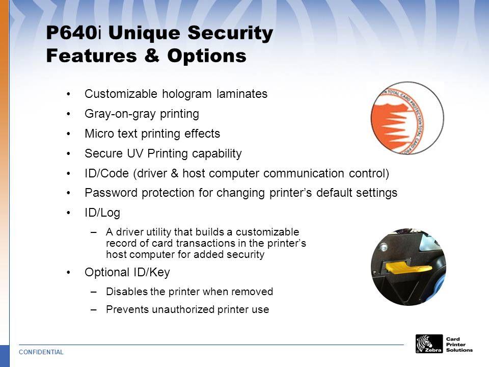 P640i Unique Security Features & Options