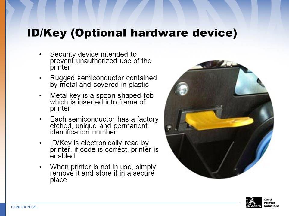 ID/Key (Optional hardware device)