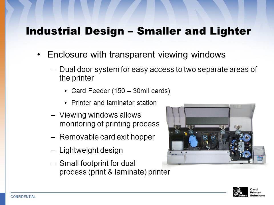 Industrial Design – Smaller and Lighter