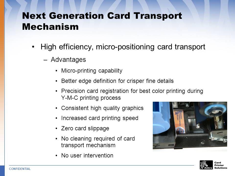 Next Generation Card Transport Mechanism