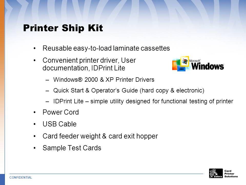 Printer Ship Kit Reusable easy-to-load laminate cassettes