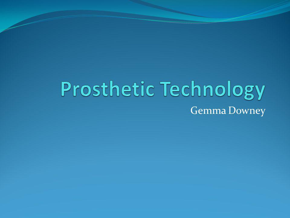 Prosthetic Technology