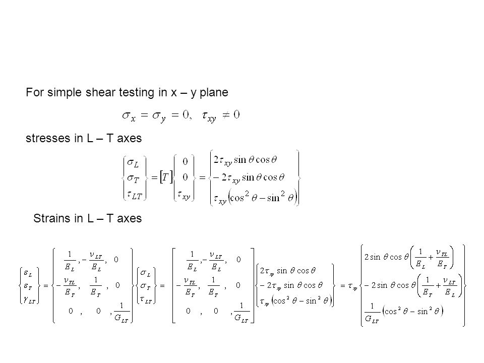For simple shear testing in x – y plane