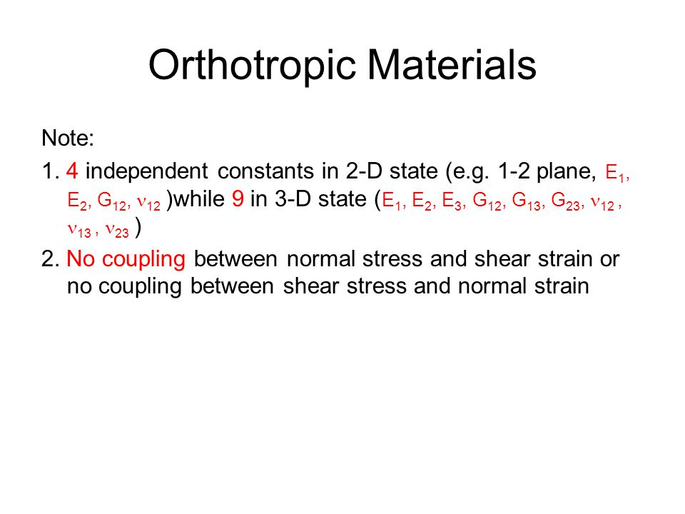 Orthotropic Materials