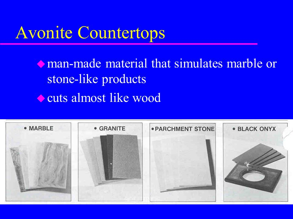 Avonite Countertops man-made material that simulates marble or stone-like products.
