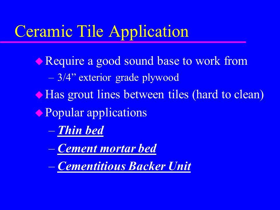Ceramic Tile Application