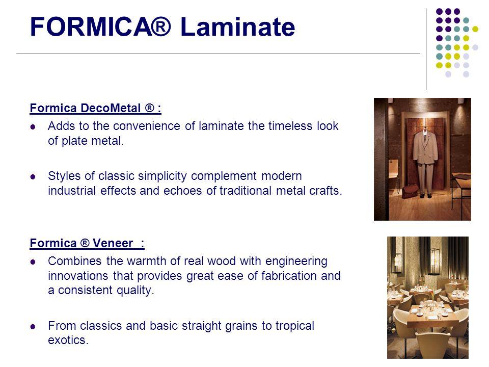 FORMICA® Laminate Formica DecoMetal ® :