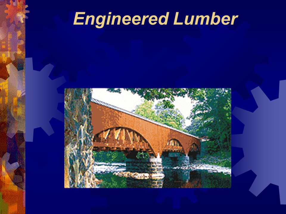 Engineered Lumber
