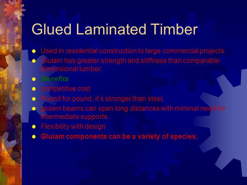 Glued Laminated Timber