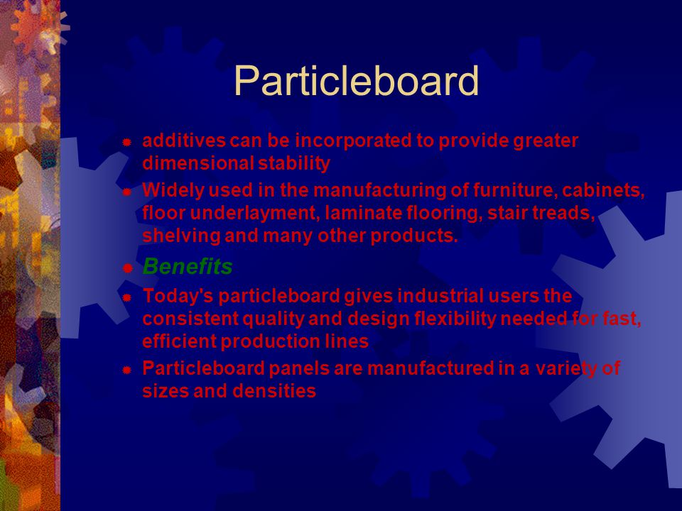 Particleboard Benefits
