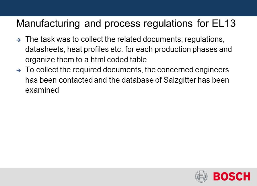 Manufacturing and process regulations for EL13