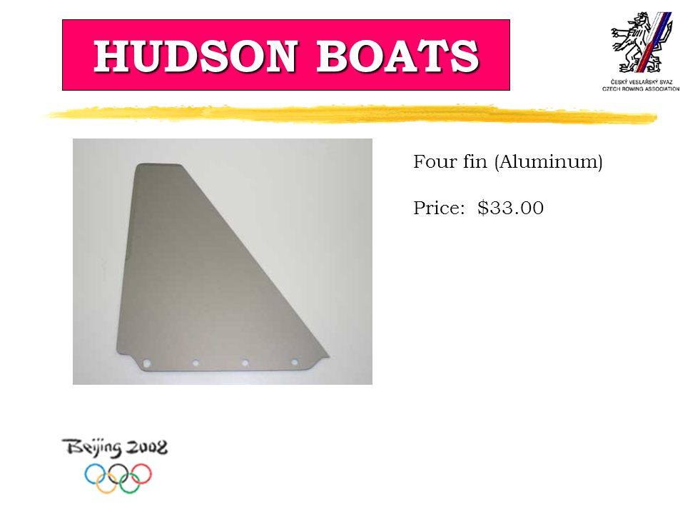 HUDSON BOATS Four fin (Aluminum) Price: $33.00