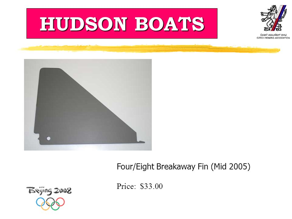 HUDSON BOATS Four/Eight Breakaway Fin (Mid 2005) Price: $33.00